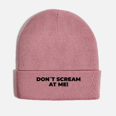 Yell Don´t Scream At Me - Statement Print - Winter Hat