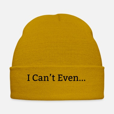 Evening I Can't Even - Winter Hat