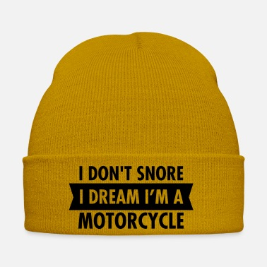Bike I Don't Snore - I Dream I'm A Motorcycle - Winter Hat