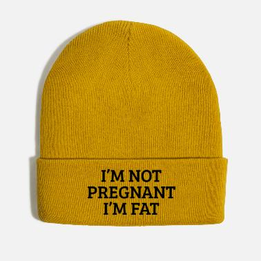 Fat not pregnant in fat - Winter Hat