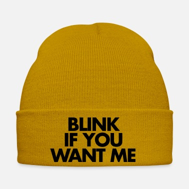 Hilarious Blink If You Want Me - Muts