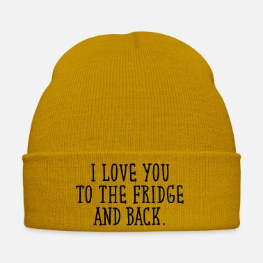 Girlfriend I Love You To The Fridge And Back - Winter Hat