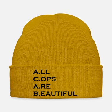 Cop All cops are beautiful - Winter Hat