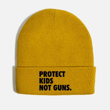 Protection Protect kids not guns - Winter Hat