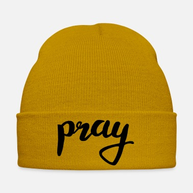 Pray pray pray - Winter Hat
