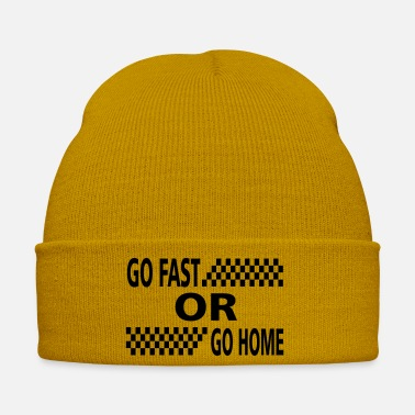 Go go fast or go home - Winter Hat