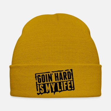 Life going_hard_is_my_life_tt1 - Winter Hat