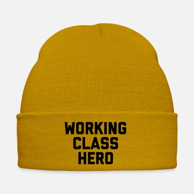 Quote Working Class Hero Funny Saying - Winter Hat