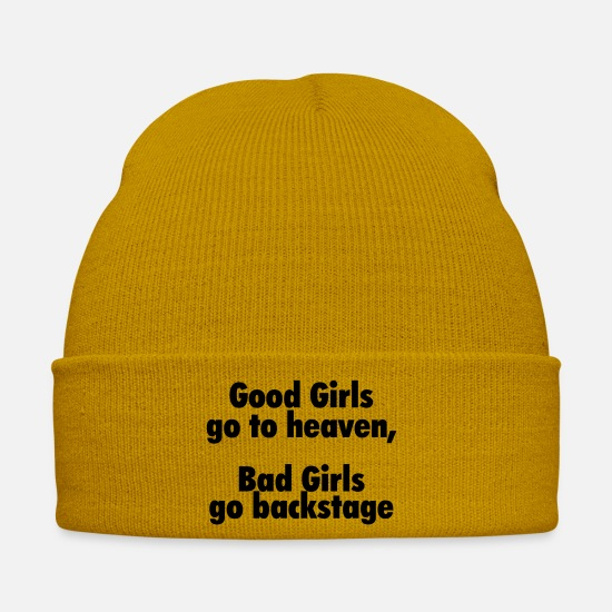 Bad Girls Caps & Hats - Good girls go to heaven, bad girls go backstage - Winter Hat mustard yellow