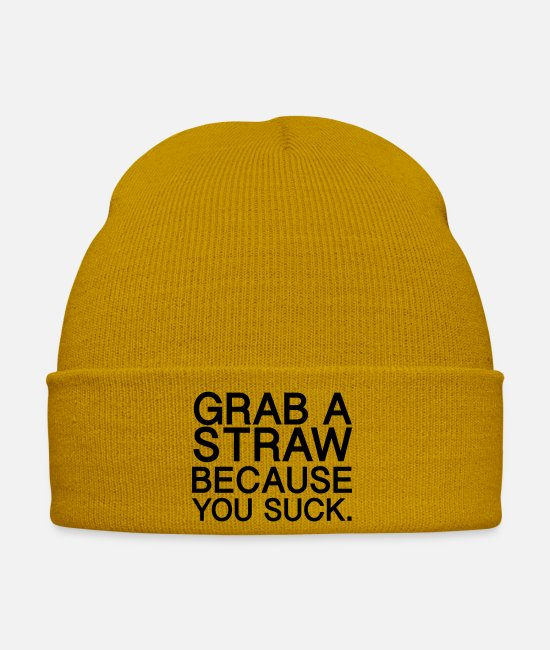 Tombstone Caps & Hats - Grab a straw because you suck - Winter Hat mustard yellow