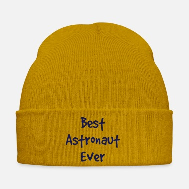 Astronaut best astronaut ever - Winter Hat