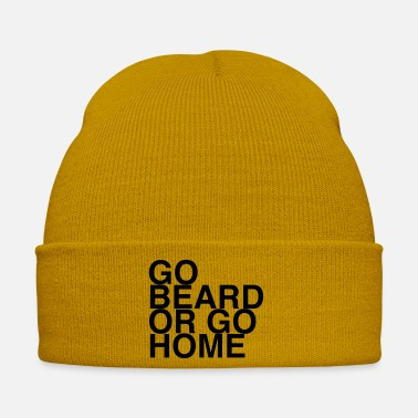 Go Go Beard Or Go Home - Winter Hat