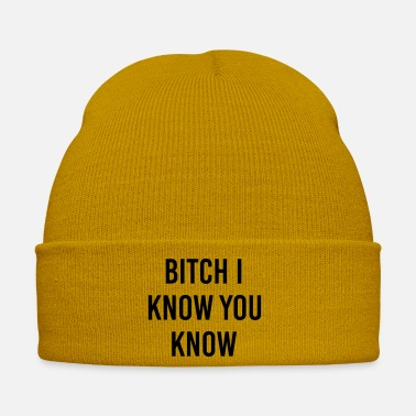 Fichissimo Bitch I know you know - Cappello invernale