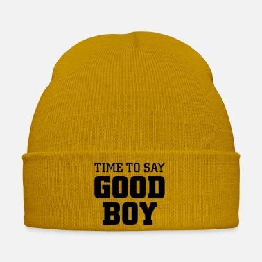 Fine Time to say good boy - Winter Hat
