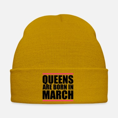 Märchen queens born in march design - Wintermütze