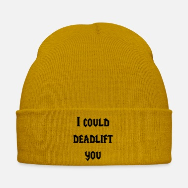 Originell i-could-deadlift-you - Wintermütze