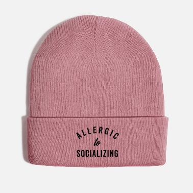 Social Allergic To Socializing Funny Quote - Winter Hat