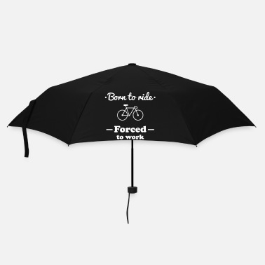 Cycling Born to ride bike cycling  - Umbrella