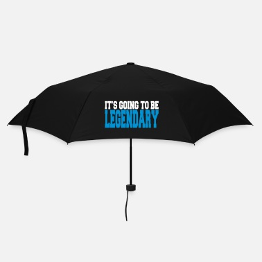 Légendaire it's going to be legendary II 2c - Parapluie standard