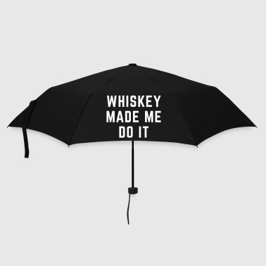 Whiskey Made Me Do It - Paraplu (klein)