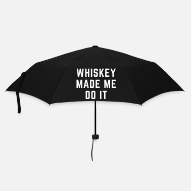 Slogan Whiskey Made Me Do It - Ombrello tascabile