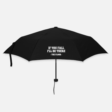 Paresseux if you fall I'll be there - the floor 1 - Parapluie standard