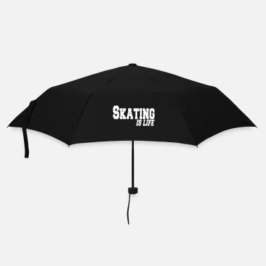 Skater skating is life - Parapluie standard