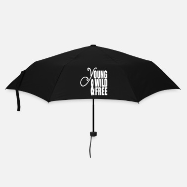 Wild Young Wild and Free - Umbrella
