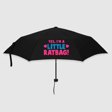 YES, I'm a little RATBAG! naughty child funny  - Umbrella (small)