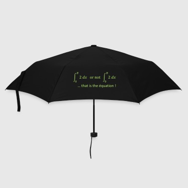 Prof De Maths to_be_or_not_to_be_humour_maths - Parapluie standard