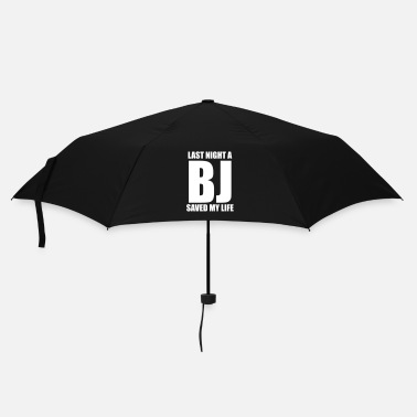Save Last night a BJ saved my life - Umbrella
