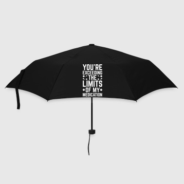 Humour The Limits Of My Medication  - Parapluie standard