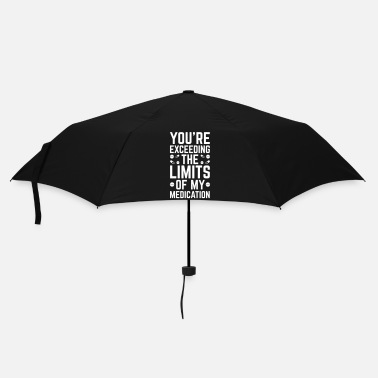 Slogan The Limits Of My Medication  - Parapluie standard