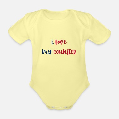 I love my country - Organic Short-Sleeved Baby Bodysuit