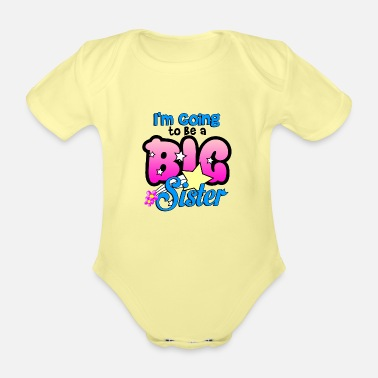 Sister Big sister to be - Organic Short-Sleeved Baby Bodysuit