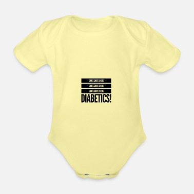 Shots Shots shots diabetics - Organic Short-Sleeved Baby Bodysuit