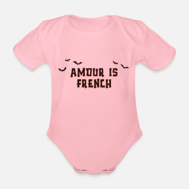 Halloween Special Love Is French - Organic Short-Sleeved Baby Bodysuit