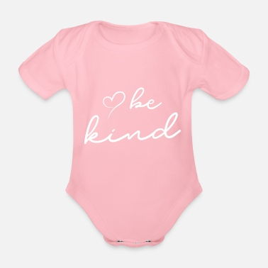 be kind - Organic Short-Sleeved Baby Bodysuit