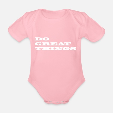 great things - Organic Short-sleeved Baby Bodysuit