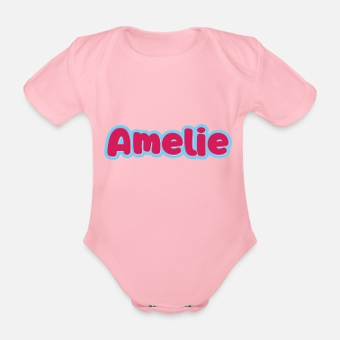 First Name Amelie name first name - Organic Short-Sleeved Baby Bodysuit