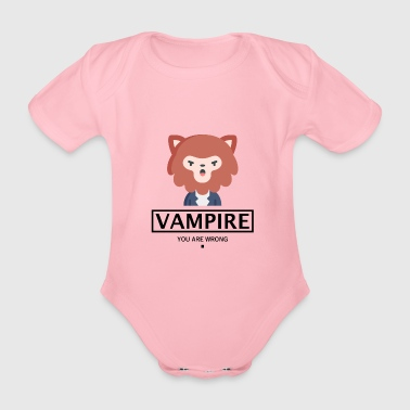Part VAMPIRE WERWOLF HALLOWEEN GIFT - YOU ARE WRONG. - Organic Short-sleeved Baby Bodysuit