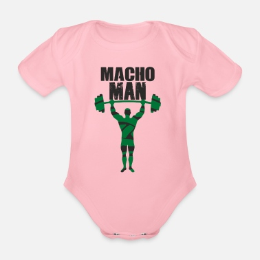 Macho Macho Man - Organic Short-sleeved Baby Bodysuit