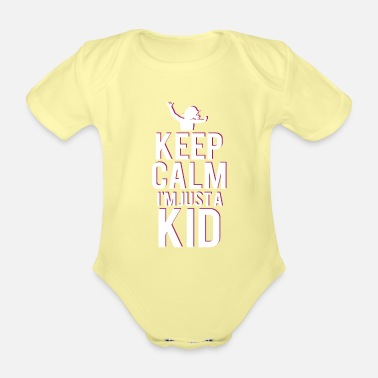 Pink Girl - Keep Calm - Gift - Just A Kid - Child - Organic Short-Sleeved Baby Bodysuit
