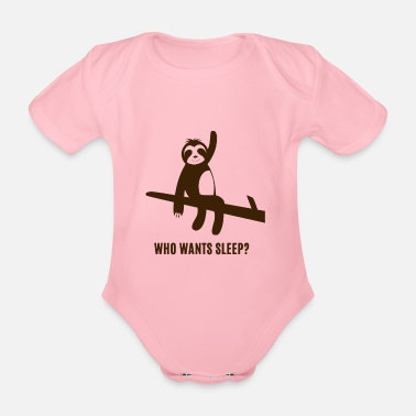 Monkeys Faultier - Sloth / Who wants sleep? - Organic Short-Sleeved Baby Bodysuit