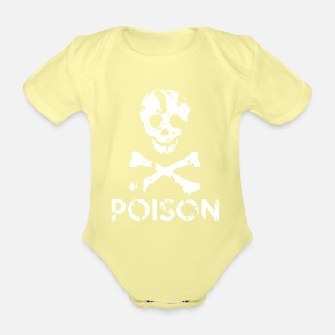 Grungy Grungy Warning Sign – Poison - Organic Short-Sleeved Baby Bodysuit