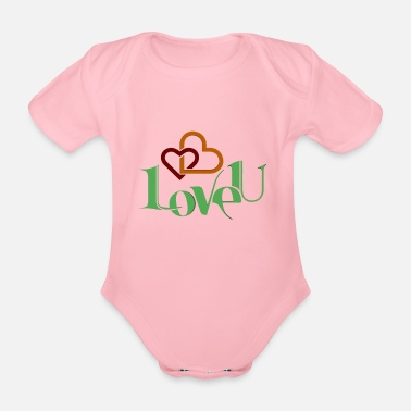 I Love I love you nice shirt as a love gift - Organic Short-Sleeved Baby Bodysuit