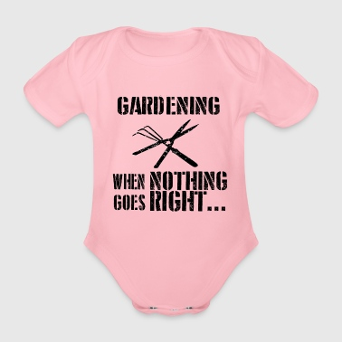 If everything goes wrong landscaper - Organic Short-sleeved Baby Bodysuit