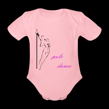 pole dance rod sport gift dancing dancer - Organic Short-sleeved Baby Bodysuit
