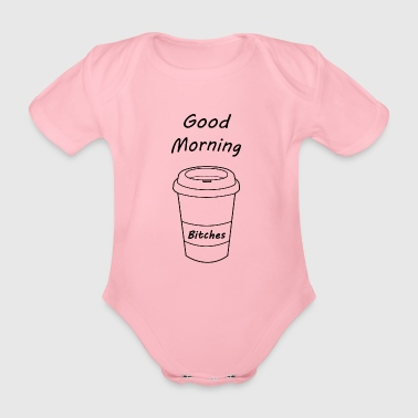 Good morning t-shirt - Organic Short-sleeved Baby Bodysuit