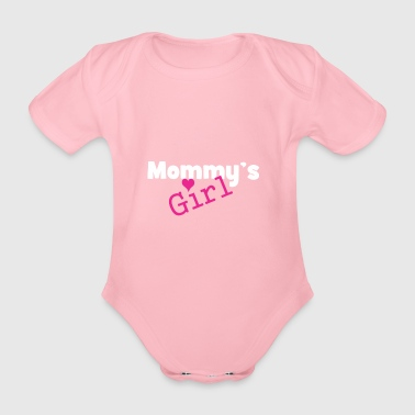 Mommy's girl - Funny baby girl baby - Organic Short-sleeved Baby Bodysuit